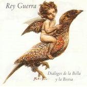 Diálogos de la Bella y la Bestia by Rey Guerra