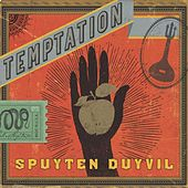 Temptation by Spuyten Duyvil
