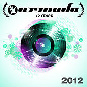 10 Years Armada: 2012 by Various Artists