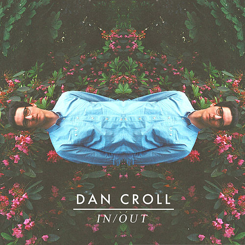 In / Out by Dan Croll