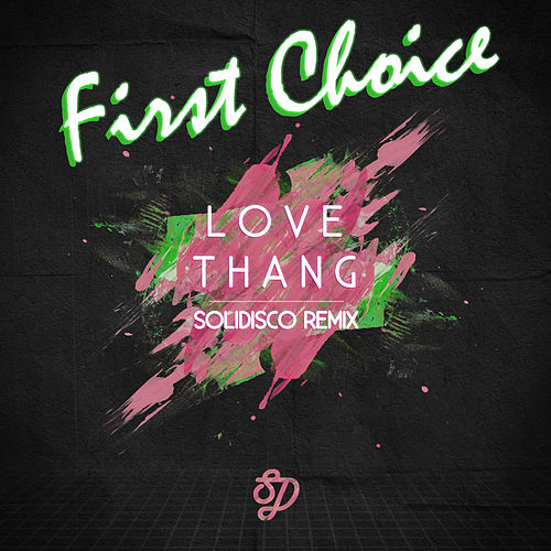 Love Thang by First Choice