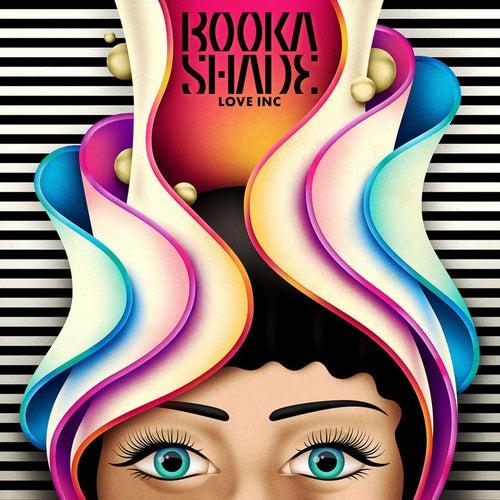 Love Inc by Booka Shade