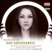 Zemlinsky: Der Kreidekreis by Renate Behle