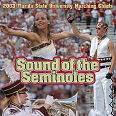 Sound of the Seminoles by Florida State University Marching Chiefs