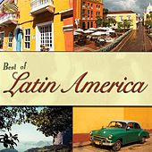 Best of Latin America by Various Artists