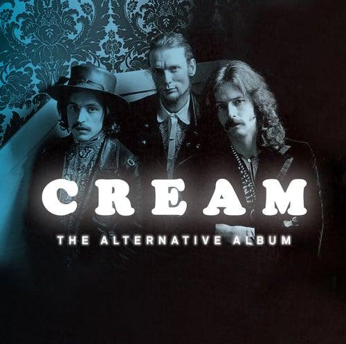 The Alternative Album by Cream
