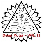 Deep Yoga, Vol. II by Various Artists