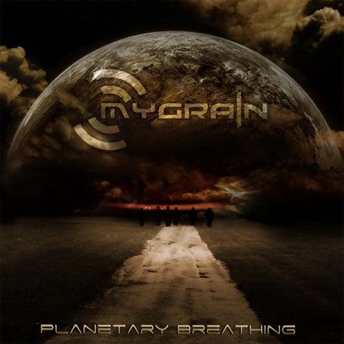 Planetary Breathing von Mygrain