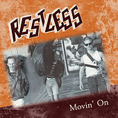 Movin' On by Restless