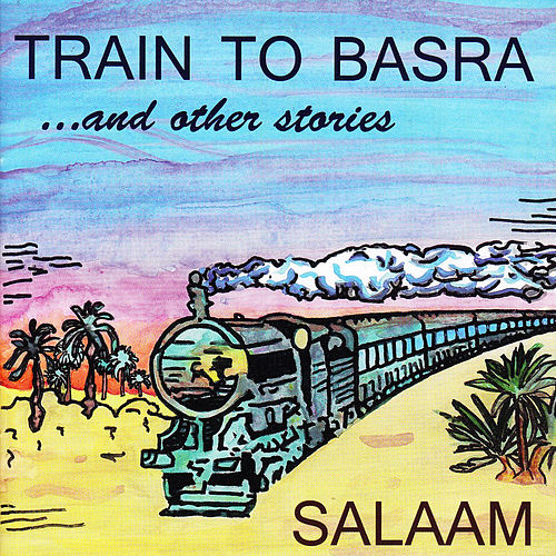 Train to Basra by Salaam