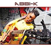 Happily Ever After - Single by Abbi-K