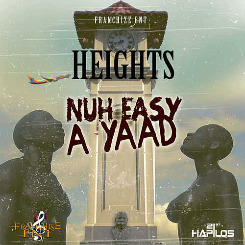 Nuh Easy a Yard by Heights