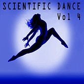 Scientific Dance, Vol. 4 by Various Artists