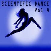 Scientific Dance, Vol. 4 by Various Artists