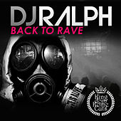 Back to Rave by Dj Ralph