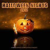 Halloween Nights 2013 by Various Artists