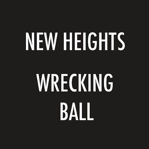 Wrecking Ball (Cover) by New Heights