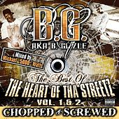 The Best Of Tha Heart Of Tha Streetz Vol. 1&2 (Chopped & Screwed) von B.G.