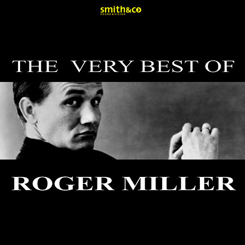 The Very Best Of… by Roger Miller