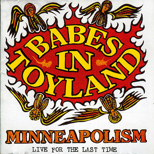Minneapolism von Babes in Toyland