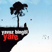 Yare by Yavuz Bingöl