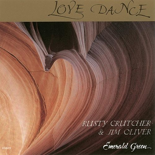 Love Dance by Rusty Crutcher