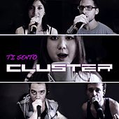 Ti Sento by Cluster