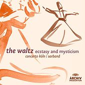 The Waltz - Ecstasy and Mysticism by Various Artists