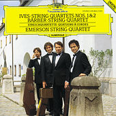 Ives: String Quartets Nos. 1 & 2 / Barber: String Quartet by Emerson String Quartet