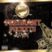 Pregnant Pockets (Remix) [feat. Kris Stylez] by Iceman