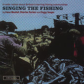 Singing The Fishing by Peggy Seeger