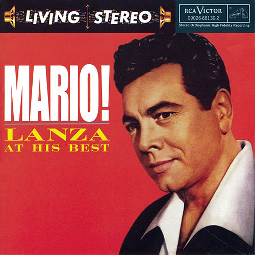 Lanza at his Best by Mario Lanza
