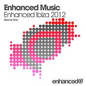 Enhanced Music - Enhanced Ibiza 2012 - EP by Various Artists