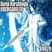 UberGard - Single by Burak Harsitlioglu