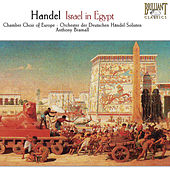 Handel: Israel in Egypt, HWV 54 by Chamber Choir of Europe