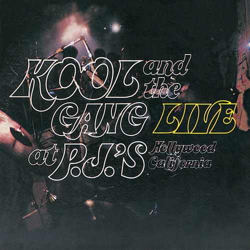 Live At P.J.'s by Kool & the Gang