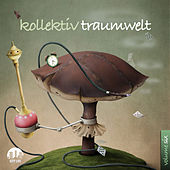 Kollektiv Traumwelt, Vol. 6 by Various Artists
