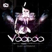 Voodoo by Sven Wittekind