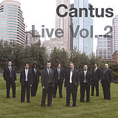 Live Volume Two by Cantus