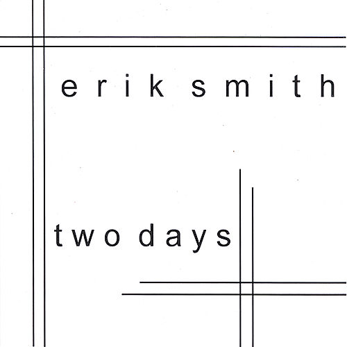 Two Days by Erik Smith