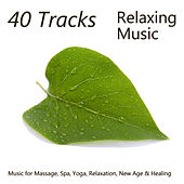 40 Tracks: Relaxing Music for Massage, Spa, Yoga, Relaxation, New Age & Healing by Piano Music Experts
