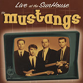 Live At The Sunhouse - Holland by The Mustangs