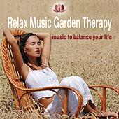 Relax Music Garden Therapy by Various Artists