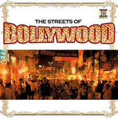 The Streets of Bollywood by Various Artists