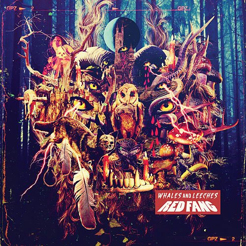 Whales and Leeches (Deluxe Version) by Red Fang
