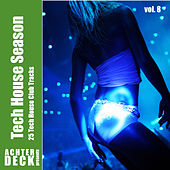 Tech House Season, Vol. 8 by Various Artists