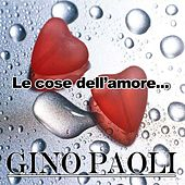 Le cose dell'amore by Gino Paoli