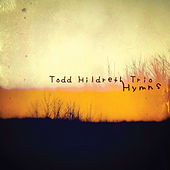 Hymns by Todd Hildreth