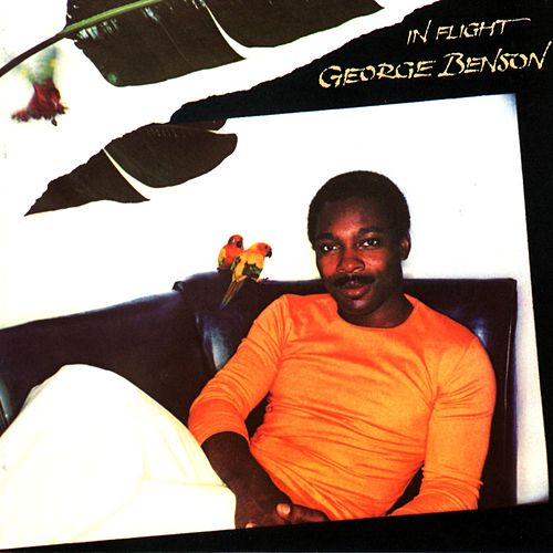 In Flight by George Benson