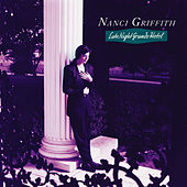 Late Night Grande Hotel by Nanci Griffith